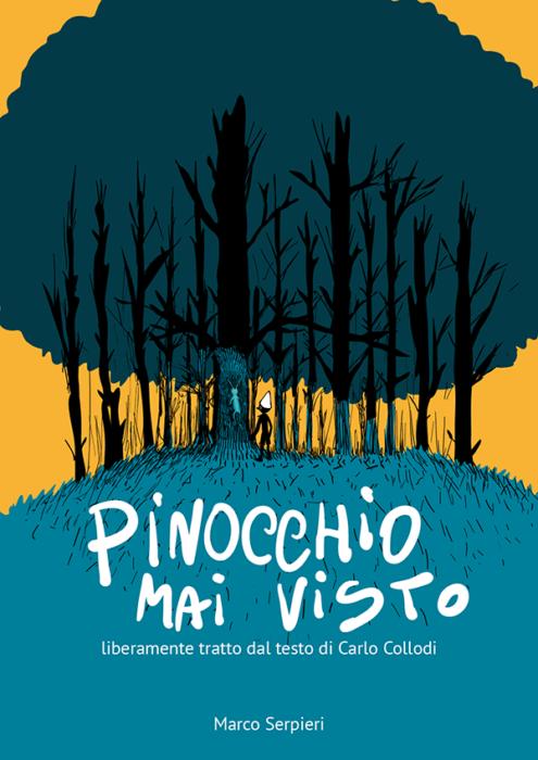 Pinocchio mai visto